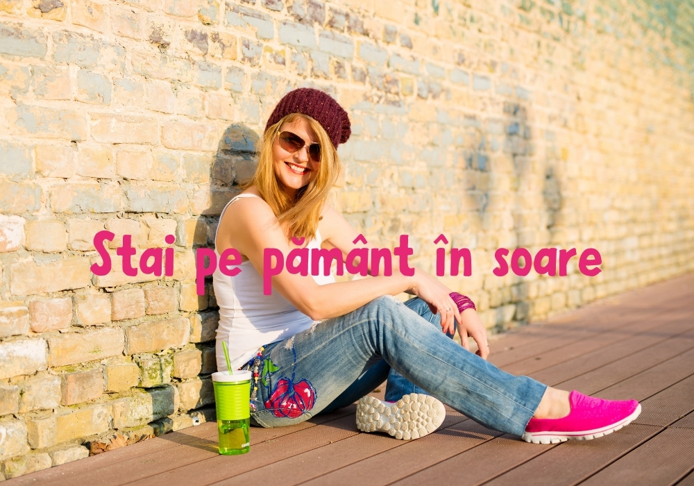 Stai pe pamant in soare